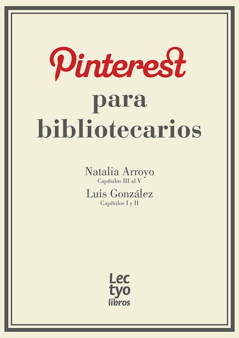 """Pinterest para bibliotecarios"" para usuarios de LECTYO vía @lecturalab | Online Learning: More Than Just a MOOC #SPANISH | Scoop.it"