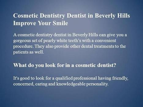 Cosmetic Dentistry Dentist in Beverly Hills  Improve Your Smile Pp.. | Cosmetic Dentistry | Scoop.it