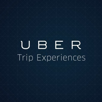 Introducing Uber Trip Experiences | The Innovation Economy | Scoop.it