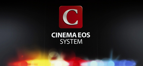 Canon U.S.A. Announces Free Firmware And Application Software Upgrades For Select Cinema EOS System Cameras | legal video | Scoop.it