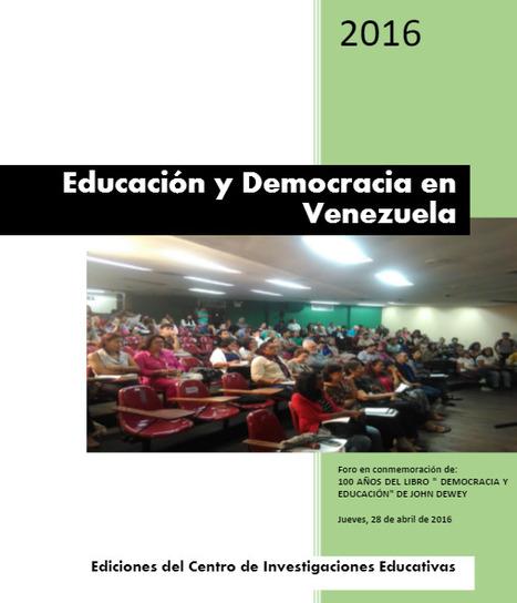 Democracia y educación en Venezuela. Libro #PDF | Educación y TIC | Scoop.it