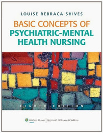 testbankdoctor@gmail.com: Test Bank Basic Concepts of Psychiatric Mental Health Nursing 8th edition Shives ISBN-10: 1605478873 ISBN-13: 978-1605478876 | Test Banks | Scoop.it