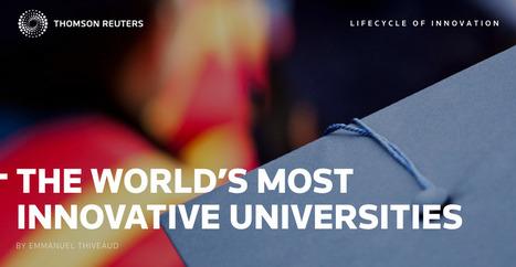 Las universidades más innovadoras del mundo   Reuters Top 100   Innovación, Tecnología y Educación   Scoop.it