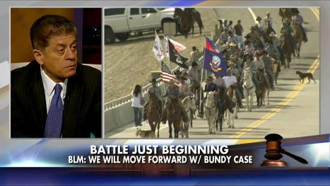 Judge Nap on Ranch Standoff: 'I Was Shocked to See That the BLM Has Armed Troops' | Criminal Justice in America | Scoop.it