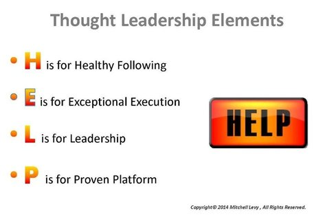 4 Key Elements of Thought Leadership | Being a Thought Leader | Scoop.it