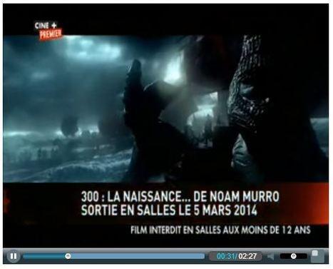 La semaine cinéma - Cine + Premier | 300 : Rise Of An Empire - TV & Web coverage | Scoop.it