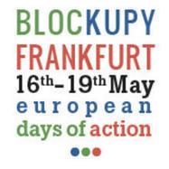 #BLOCKUPY FOR GLOBAL CHANGE! | Blockupy Frankfurt | Occupy Belgium | Scoop.it