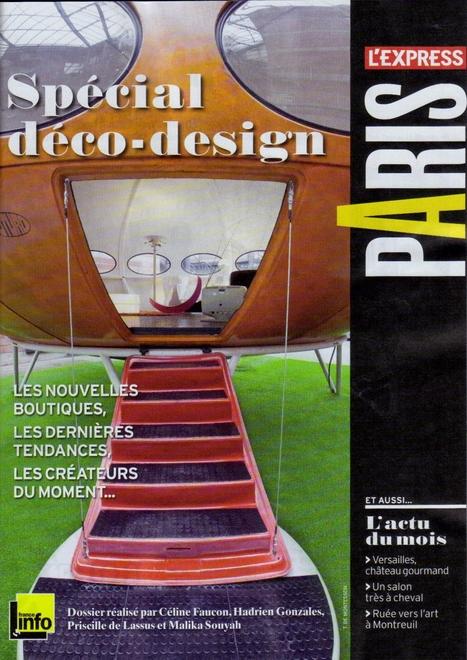 Spécial-Déco-design - L'Express Styles-Novembre 2013   Futuro House by Velvet Galerie.   Scoop.it