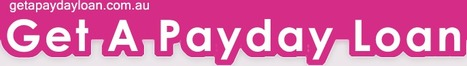 Get a Payday Loans- Hassle Free And Quick Approval | Get a Payday Loans | Scoop.it