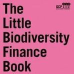 Ecosystem Marketplace - Bridging the Biodiversity Finance Gap | Nature's Bounty | Scoop.it