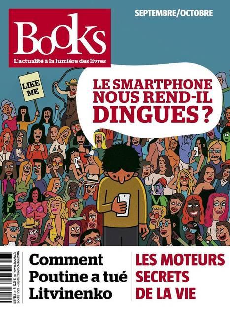 Numéro 79 - Le smartphone nous rend-il dingue ? - Books | Web et nous | Scoop.it