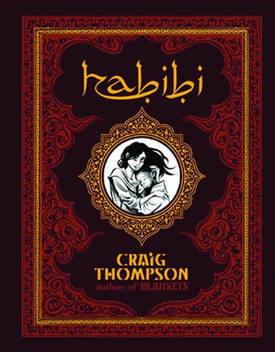 Habibi: graphic novel is blends Islamic legend, science fiction dystopia, love and loss – Boing Boing | Keep learning | Scoop.it