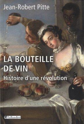 La bouteille de vin : histoire d'une révolution - Contrepoints | Oenotourisme en Entre-deux-Mers | Scoop.it