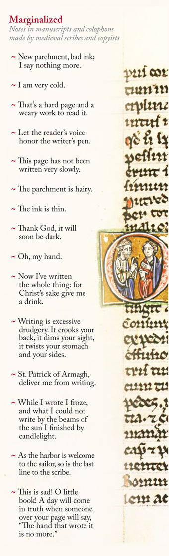 Oh, My Hand: Complaints Medieval Monks Scribbled in the Margins of Illuminated Manuscripts | Hunted & Gathered | Scoop.it
