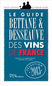 Le blog de Nicolas de Rouyn: Le palmarès du Bettane & Desseauve 2013(le vrai) | Domaine des Bernardins & WEB | Scoop.it