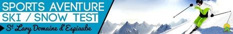 20ème Edition des Ski Test à St Lary!!! by SPORTS AVENTURE   SAINT LARY   Scoop.it