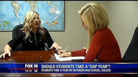Should students take a 'gap' year? - MyFox Phoenix | Gap Years | Scoop.it