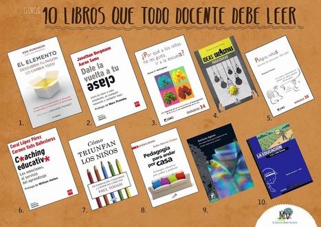 OTROS 10 LIBROS QUE TODO #DOCENTE DEBE #LEER | iEduc@rt | Scoop.it