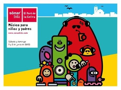 Sonar Kids 2013, music for kids and daddies | Barcelona Events | Scoop.it