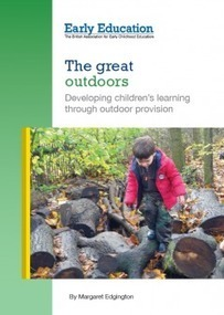The great outdoors | Early Education | Early Childhood Studies | Scoop.it