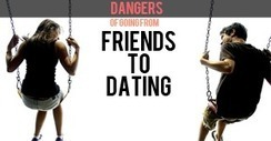 friends to dating | Dating Tips and Resources | Scoop.it