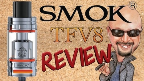 SMOK TFV8 Review - The Cloud Beast | Tobacco Solutions | Electronic cigarette reviews, news and coupons | Scoop.it