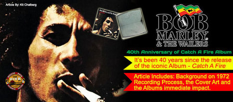 Bob Marley & The Wailers: 40th Anniversary of 'Catch A Fire' « The ... | Apocalypse-Rastafari | Scoop.it