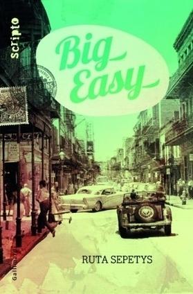 Big Easy de Ruta Septetys   Big Easy   Scoop.it