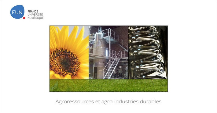 [Today] MOOC Agroressources et agro-industries durables | MOOC Francophone | Scoop.it