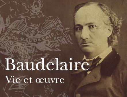 Vie et œuvre de Charles Baudelaire | Moisson sur la toile: sélection à partager! | Scoop.it