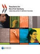 Teachers for the 21st Century - Books - OECD iLibrary | The Ischool library learningland | Scoop.it