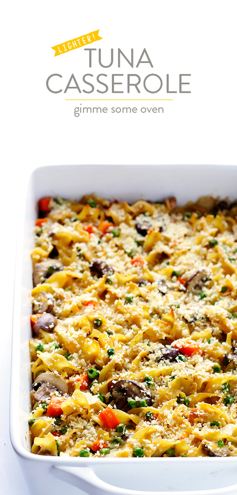 Lighter Tuna Casserole | ♨ Family & Food ♨ | Scoop.it