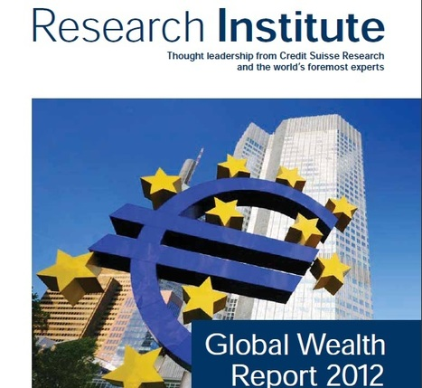 Global Wealth Report 2012 | Philosophy, Thoughts and Society | Scoop.it