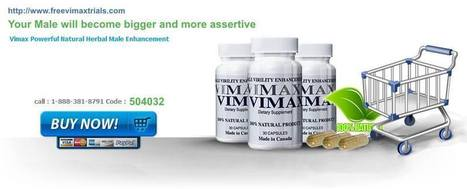 Vimax Free Trial - Get A Free Trial Of Male Enhancement Pills, Vimax Trial | Male Enhancement Exclusive Dual Synergy Performance | Scoop.it