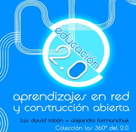 Educación 2.0  - Libro descargable | APRENDIZAJE SOCIAL ABIERTO | Scoop.it