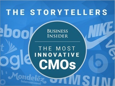 The most innovative CMOs in the world — The Storytellers | Story and Narrative | Scoop.it