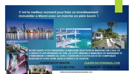 Le boom immobilier de Miami fait rêver les Français | MIAMI BEACH  REAL ESTATE | Scoop.it