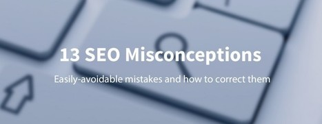 13 SEO mistakes that are easy to make (and how to correct them) - The Next Web | Lost in the Social Media | Scoop.it