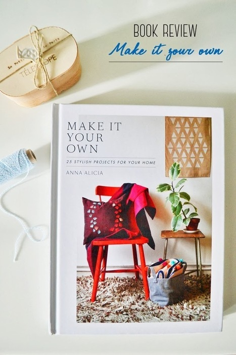 Happy Interior Blog: Book Review: Make It Your Own | Interior Design & Decoration | Scoop.it