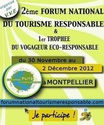 Tourisme Responsable, Tourisme durable, Ecotourisme, Tourisme solidaire, tourisme participatif - Forum National du Tourisme Responsable   Travel & NTIC   Scoop.it
