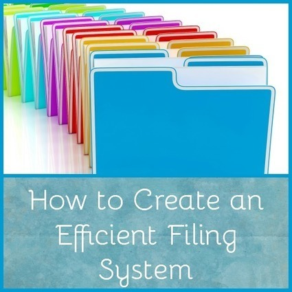 5 Useful Tips for Creating an Efficient Filing System | Homemaking | Scoop.it