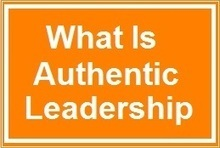What Is Authentic Leadership? | New Leadership | Scoop.it