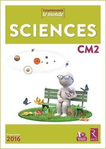 Sciences CM2 : programmes 2016 de Laurence Dedieu, Michel Kluba, Ladislas Panis | Les nouveautés de la médiathèque | Scoop.it