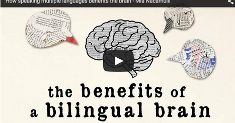 Educational Technology and Mobile Learning: A Wonderful TED Ed Video on The Cognitive Advantages of Bilingualism | Aprender y educar | Scoop.it