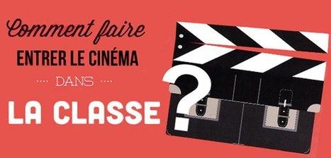 Comment faire entrer le cinéma dans la classe ? (fiches, dossiers pédagogiques, outils…) | Tout pour le WEB2.0 | Scoop.it