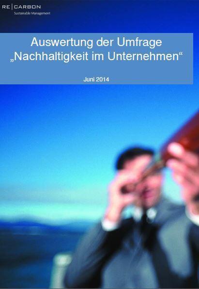 Nachhaltigkeit in Unternehmen – Die Ergebnisse der RE|CARBON-Umfrage | RE|CARBON Deutschland GmbH | Sustainability as risk management | Scoop.it