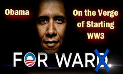 Video: Obama Admin Blackmails Russia To Start WW3 | anonymous activist | Scoop.it