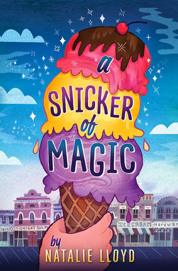 Natalie Lloyd: A Snicker of Magic by Natalie Lloyd | Great Middle School Books | Scoop.it