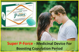 Super P-Force- Achieve Rock Solid Erection Duting Intimacy | Health | Scoop.it