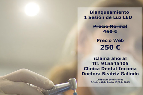 Incoma dental surgery Madrid Spain Doctor Beatriz Galindo dentist: Special offer for Teeth Whitening dental clinic dentists in Madrid Spain | Photographers in Madrid Barcelona Spain | Scoop.it